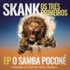 Skank Os Três Primeiros EP O Samba Poconé Gravado ao Vivo no Circo Voador