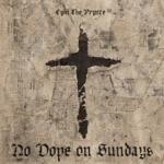 Cyhi The Prynce - No Dope on Sundays (feat. Pusha T)