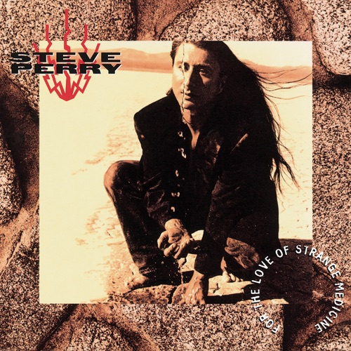 Steve Perry - For the Love of Strange Medicine (Expanded Edition)