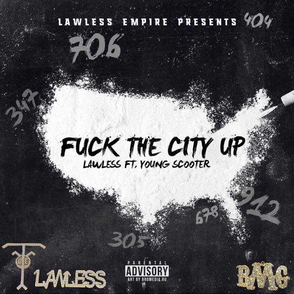 F**k the City Up (feat. Young Scooter) - Single