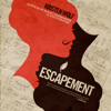Escapement: An Exquisite Tale of Love and Passion (Unabridged) - Kristen Wolf