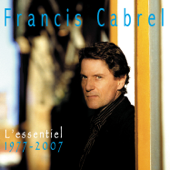 Je l'aime à mourir Francis Cabrel
