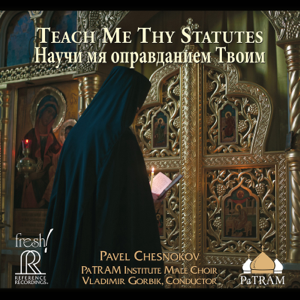 PaTRAM Institute Male Choir & Vladimir Gorbik - Teach Me Thy Statutes