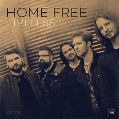 Timeless (Deluxe) - Home Free album
