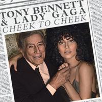 Tony Bennett & Lady Gaga - Cheek to Cheek artwork