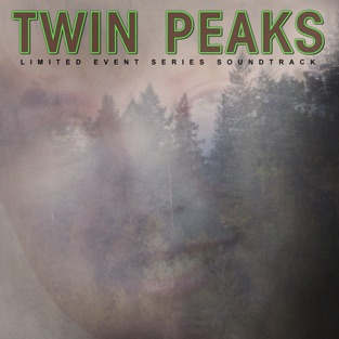 Twin Peaks (Limited Event Series Soundtrack) – Various Artists