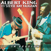 In Session (Live) - Albert King & Stevie Ray Vaughan - Albert King & Stevie Ray Vaughan