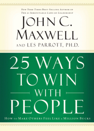 25 Ways to Win with People (Abridged) audiobook
