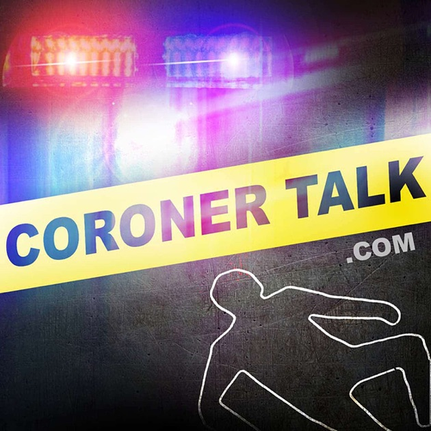 Coroner Talk™ | Death Investigation Training | Police and Law ...