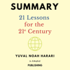 In A Nutshell Publishing - Summary: 21 Lessons for the 21st Century by Yuval Noah Harari (Unabridged) artwork