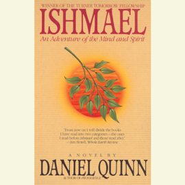 Ishmael: An Adventure of the Mind and Spirit (Abridged) audiobook
