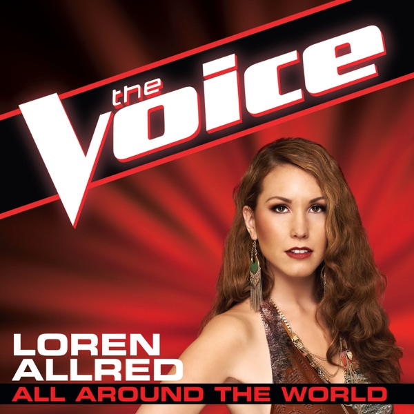 All Around the World (The Voice Performance) - Single