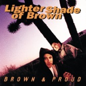 Lighter Shade of Brown - Brown and Proud
