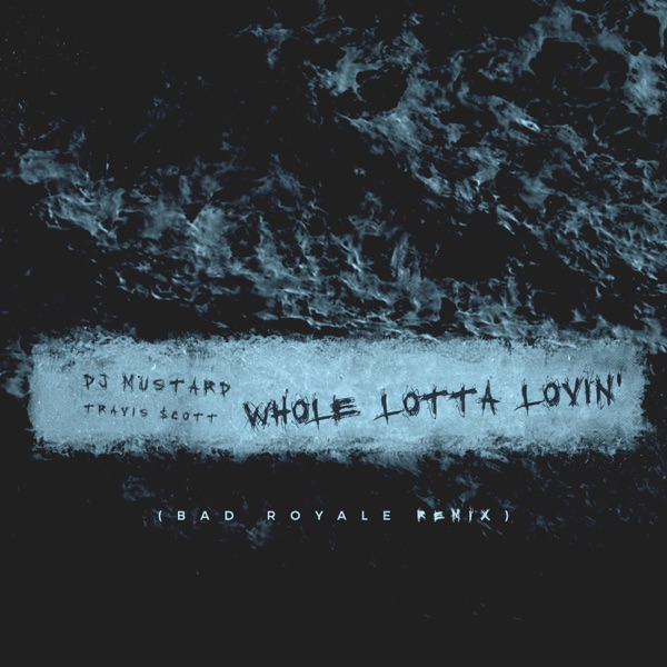 Whole Lotta Lovin' (Bad Royale Remix) - Single