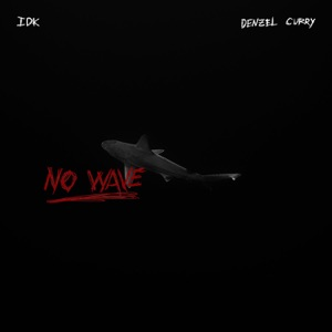 No Wave (feat. Denzel Curry) - Single Mp3 Download