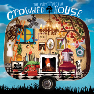 Crowded House - The Very Very Best of Crowded House (Deluxe Version)