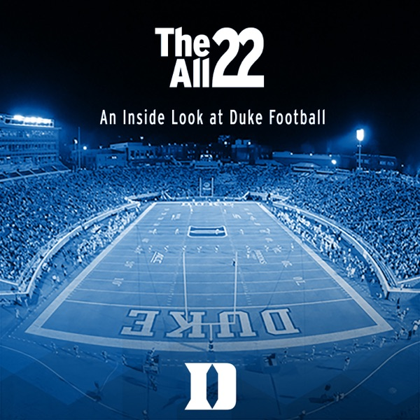The All 22 - An Inside Look at Duke Football