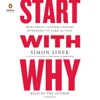 Start with Why: How Great Leaders Inspire Everyone to Take Action (Unabridged) AudioBook Download