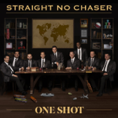 One Shot-Straight No Chaser
