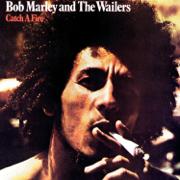 Catch a Fire (Remastered) [Bonus Track Version] - Bob Marley & The Wailers - Bob Marley & The Wailers