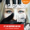 Lisa Gardner - Lumière noire: D. D. Warren 8 artwork