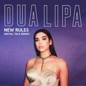 New Rules (Initial Talk Remix) - Single