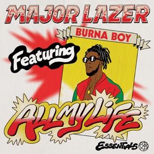 Major Lazer – All My Life (feat. Burna Boy) – Single [iTunes Plus AAC M4A]