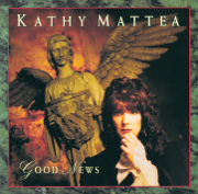 Good News - Kathy Mattea - Kathy Mattea