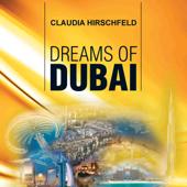 Dreams of Dubai
