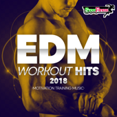 EDM Workout Hits 2018: Motivation Training Music