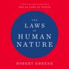 Robert Greene - The Laws of Human Nature (Unabridged)  artwork