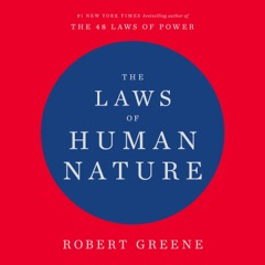 The Laws of Human Nature (Unabridged)
