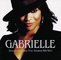 Gabrielle - Dreams Can Come True - Greatest Hits, Vol. 1 artwork