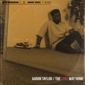 Aaron Taylor - You're the Reason Why