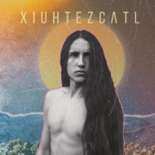 Xiuhtezcatl - Break Free