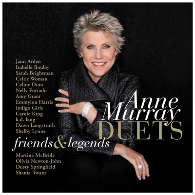Duets: Friends & Legends - Anne Murray