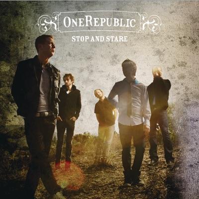 Stop and Stare - Single - Onerepublic