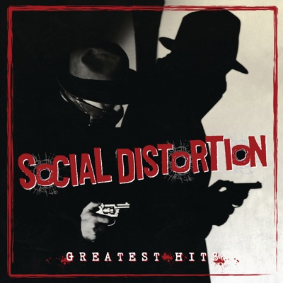Greatest Hits - Social Distortion