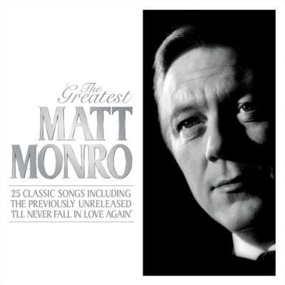 The Greatest - Matt Monro