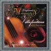 Tesoros de Colección - Violines de Villafontana