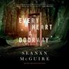 Seanan McGuire - Every Heart a Doorway  artwork