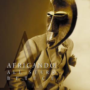 Africando - Betece feat. Amadou Balake