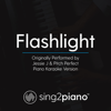 Flashlight (Originally Performed by Jessie J & Pitch Perfect) [Piano Karaoke Version] - Sing2Piano