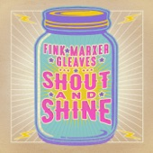 Cathy Fink, Marcy Marxer & Sam Gleaves - Shout and Shine