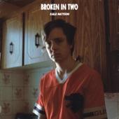 Kalle Mattson - Broken in Two