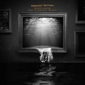 Deep Water (The Floozies Remix) - Single Mp3 Download