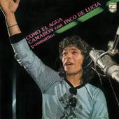Como el Agua (feat. Paco de Lucía & Tomatito) [Tangos] - Camarón de la Isla