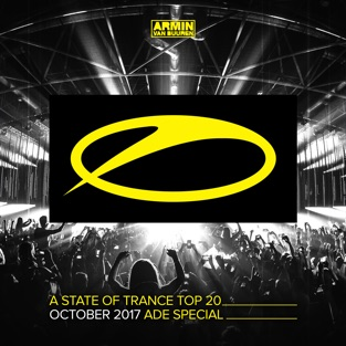 A State of Trance Top 20 – October 2017 Ade Special – Armin van Buuren