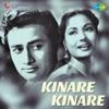Kinare Kinare (Original Motion Picture Soundtrack) - EP