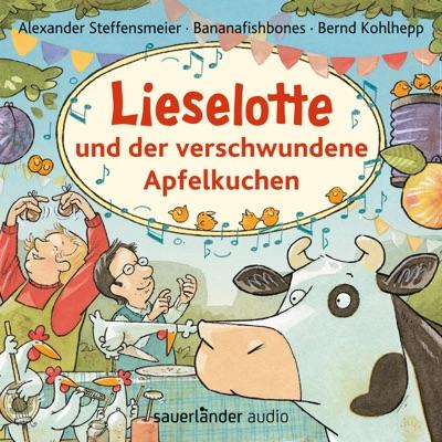 Lieselotte und der verschwundene Apfelkuchen (Ungekürzte Lesung mit Musik) - Bananafishbones
